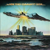 The New York Community Choir: The New York Community Choir [Expanded Edition]