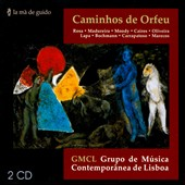Caminhos de Orfeu - contemporary music from Portugal by Rosa, Madureira, Moody, Caires, Lapa