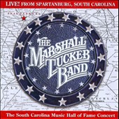 The Marshall Tucker Band: Live From Spartanburg, South Carolina