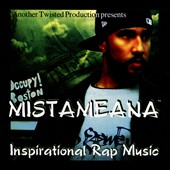 Mistameana: Inspirational Rap Music [Digipak]