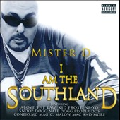 Mister D: I Am the Southland [PA]