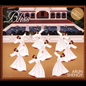 Arun Shenoy: Bliss [Single] [Digipak]