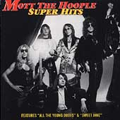 Mott the Hoople: Super Hits