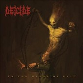 Deicide: In the Minds of Evil [PA] *