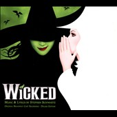 Original Soundtrack: Wicked [Original Broadway Cast Recording] [Deluxe Edition]
