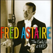 Fred Astaire: The  Early Years at RKO *