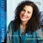 Robert Schumann: Romantic Sketches / Fiammetta Tarli, piano