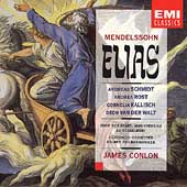 Mendelssohn: Elias / Conlon, Schmidt, Rost, Kallisch, et al