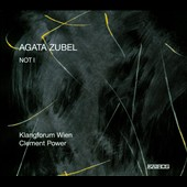 Not I - Music of singer/composer Agata Zubel (b. 1978) / Agata Zubel, voice