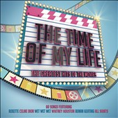 Various Artists: The Time of My Life: The Greatest Hits of the Movies [Digipak]