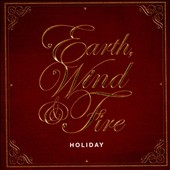 Earth, Wind & Fire: Holiday *