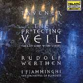 Tavener: The Protecting Veil, etc / Werthen, I Fiamminghi