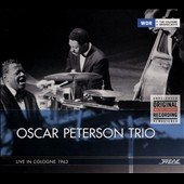 Oscar Peterson/Oscar Peterson Trio: Live in Cologne 1963