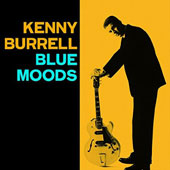 Kenny Burrell/Ronnell Bright: Blue Moods/Bright's Spot