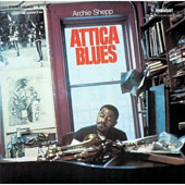 Archie Shepp: Attica Blues [Limited Edition]
