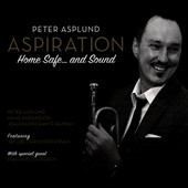 Hans Andersson/Johan Löfcrantz Ramsay/Peter Asplund: Aspiration: Home Safe... And Sound [Digipak]