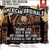 American Originals - Incl. My Old Kentucky Home, O Susannah, Camptown Races, Aura Lee, Slumber My Darling, and Beautiful Dreamer / Rosanne Cash; Aoife O'Donovan; Dom Flemons; Joe Henry (rec. live at Music Hall)