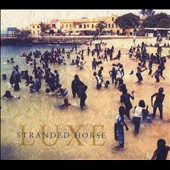 Thee Stranded Horse: Luxe [Digipak]