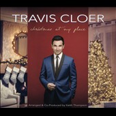 Travis Cloer: Christmas at My Place [Slipcase]