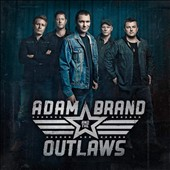 Adam Brand & the Outlaws: Adam Brand & the Outlaws