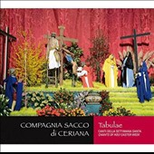 Compagnia Sacco Ceriana: Tabulae: Chants of Holy Easter Weeks