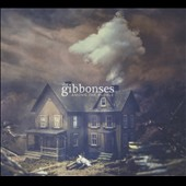 The Gibbonses: Among the Rubble