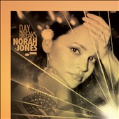 Norah Jones: Day Breaks