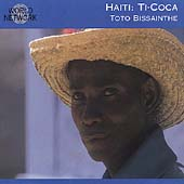 Toto Bissainthe: World Network, Vol. 43: Haiti - Ti-Coca *