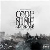 Code Nine/Purpose: Below Sumerian Skies