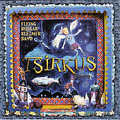 Flying Bulgar Klezmer Band: Tsirkus *