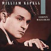 William Kapell Edition Vol 1 - Chopin: Mazurkas