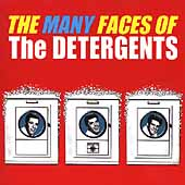 The Detergents: The Many Faces of the Detergents