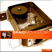 Braid: Movie Music, Vol. 2