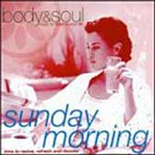 Body & Soul: Sunday Morning [Body & Soul]