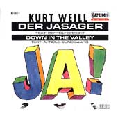 Weill: Der Jasager, Down in the Valley / Gundlach