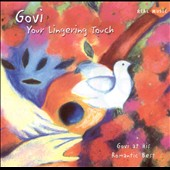 Govi: Your Lingering Touch: Govi at His Romantic Best