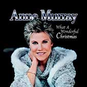 Anne Murray: What a Wonderful Christmas