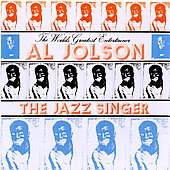 Al Jolson: The Jazz Singer [Soundtrack Factory]