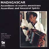 Various Artists: Madagascar: Accordions and Ancestral Spirits