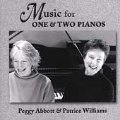 Music for One & Two Pianos / Peggy Abbott, Patrice Williams