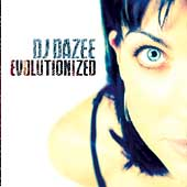 DJ Dazee: Evolutionized