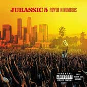 Jurassic 5: Power in Numbers [PA]