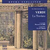 Opera Explained - An Introduction to Verdi: La Traviata