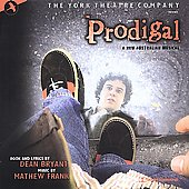 Original Off-Broadway Cast: Prodigal (Original York Theatre Cast Recording)