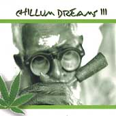 Various Artists: Chillum Dreams, Vol. 3
