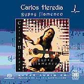 Carlos Heredia: Gypsy Flamenco