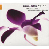 Dowland: Ayres / G&#233;rard Lesne, Ensemble Orlando Gibbons