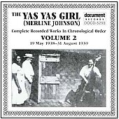 Merline Johnson: Yas Yas Girl, Vol. 2: Complete Works (May 1938 - Aug 1939)