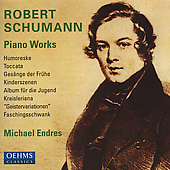 Schumann: Piano Works / Michael Endres