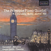 Hurlstone, Dunhill, etc / The Primrose Piano Quartet, et al